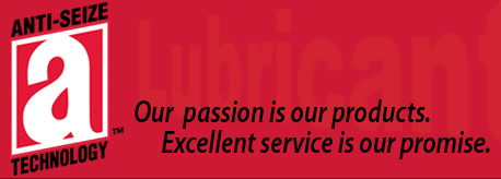 Anti-Seize Technology | Our passion is our products. Excellent service is our promise.